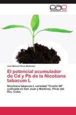 El potencial acumulador de Cd y Pb de la Nicotiana tabacum L