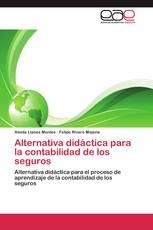 Alternativa didáctica para la contabilidad de los seguros