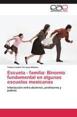 Escuela - familia: Binomio fundamental en algunas escuelas mexicanas