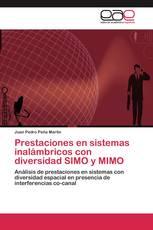 Prestaciones en sistemas inalámbricos con diversidad SIMO y MIMO