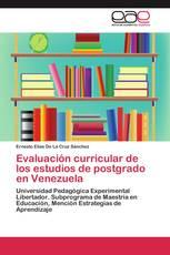 Evaluación curricular de los estudios de postgrado en Venezuela