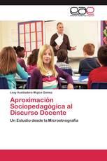 Aproximación Sociopedagógica al Discurso Docente