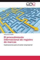 El procedimiento internacional de registro de marcas