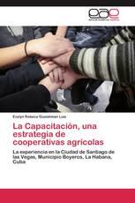 La Capacitación, una estrategia de cooperativas agrícolas