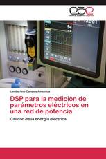 DSP para la medición de parámetros eléctricos en una red de potencia