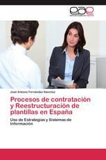 Procesos de contratación y Reestructuración de plantillas en España