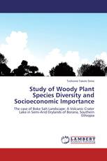 Study of Woody Plant Species Diversity and Socioeconomic Importance