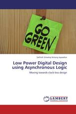 Low Power Digital Design using Asynchronous Logic
