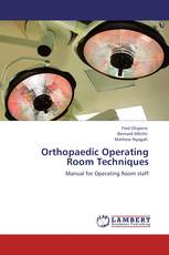 Orthopaedic Operating Room Techniques
