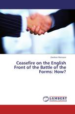 Ceasefire on the English Front of the Battle of the Forms: How?