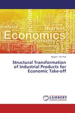 Structural Transformation of Industrial Products for Economic Take-off