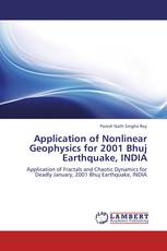 Application of Nonlinear Geophysics for 2001 Bhuj Earthquake, INDIA