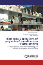 Biomedical applications of polyamide-6 nanofibers via electrospinning