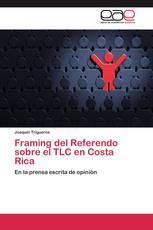 Framing del Referendo sobre el TLC en Costa Rica