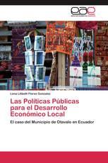 Las Políticas Públicas para el Desarrollo Económico Local