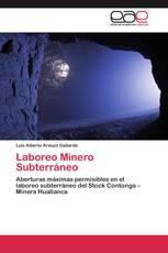 Laboreo Minero Subterráneo