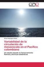 Variabilidad de la circulación de mesoescala en el Pacífico colombiano