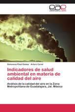 Indicadores de salud ambiental en materia de calidad del aire