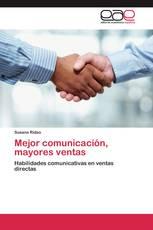 Mejor comunicación, mayores ventas