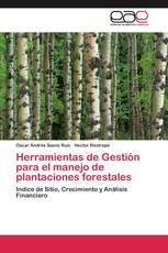 Herramientas de Gestión para el manejo de plantaciones forestales