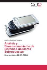 Análisis y Dimensionamiento de Sistemas Celulares Sobrepuestos