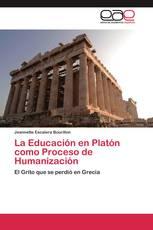 La Educación en Platón como Proceso de Humanización