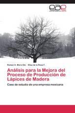 Análisis para la Mejora del Proceso de Producción de Lápices de Madera