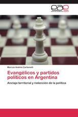 Evangélicos y partidos políticos en Argentina