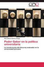 Poder-Saber en la política universitaria