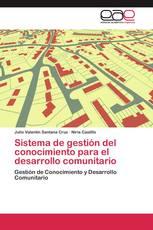 Sistema de gestión del conocimiento para el desarrollo comunitario