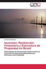 Inversión, Restricción Financiera y Estructura de Propiedad en Brasil