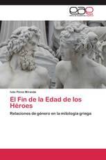 El Fin de la Edad de los Héroes