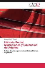 Historia Social, Migraciones y Educación de Adultos