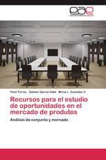 Recursos para el estudio de oportunidades en el mercado de produtos