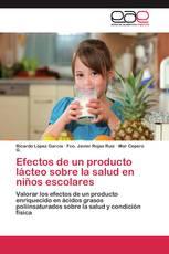 Efectos de un producto lácteo sobre la salud en niños escolares