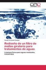Rediseño de un filtro de mallas giratorio para tratamientos de aguas