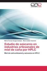 Estudio de azúcares en industrias artesanales de miel de caña por HPLC