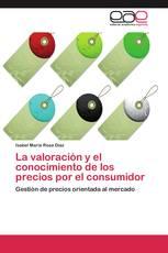 La valoración y el conocimiento de los precios por el consumidor