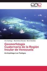 Geomorfología Cuaternaria de la Región Insular de Venezuela