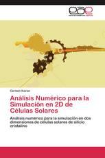 Análisis Numérico para la Simulación en 2D de Células Solares