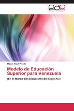 Modelo de Educación Superior para Venezuela