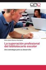 La superación profesional del bibliotecario escolar