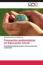Formación ambientalista en Educación Inicial