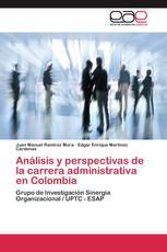 Análisis y perspectivas de la carrera administrativa en Colombia