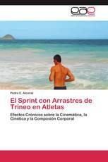 El Sprint con Arrastres de Trineo en Atletas