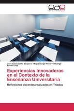 Experiencias Innovadoras en el Contexto de la Enseñanza Universitaria