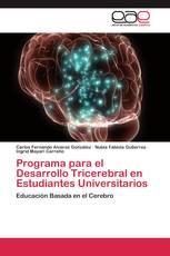 Programa para el Desarrollo Tricerebral en Estudiantes Universitarios