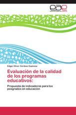 Evaluación de la calidad de los programas educativos: