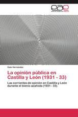 La opinión pública en Castilla y León (1931 - 33)