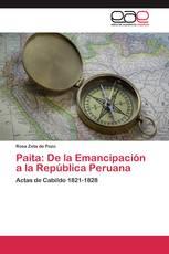 Paita: De la Emancipación a la República Peruana